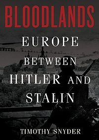 Bloodlands_Europe_between_Stalin_and_Hitler